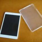 透明タイプのiPad mini用ソフトケースを購入!すべりにくく触り心地も良くてなかなかグッド!