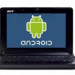 Android搭載のネットブックが登場?マイクロソフトとPCメーカーの蜜月時代も終わるのか?